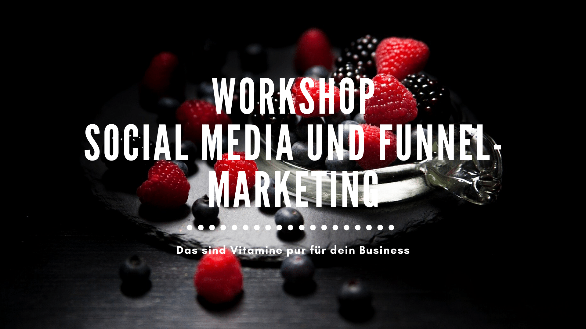 Workshop Social Media und Funnelmarketing
